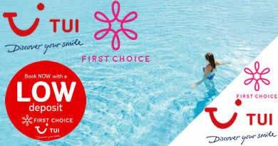 Low deposit holidays from First Choice, Skytours and TUI